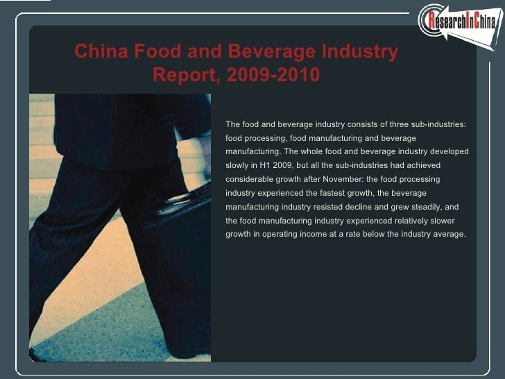 <ul><li>The food and beverage industry consists of three sub-industries:  </li></ul><ul><li>food processing, food manufact...