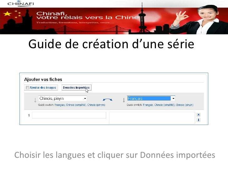 Guide de création d'une sérieChoisir les langues et cliquer sur Données importées