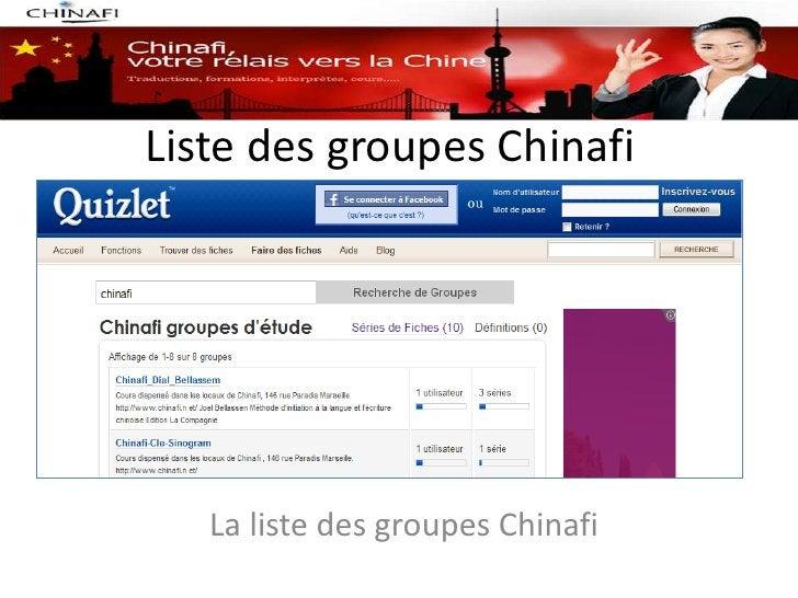 Liste des groupes Chinafi   La liste des groupes Chinafi