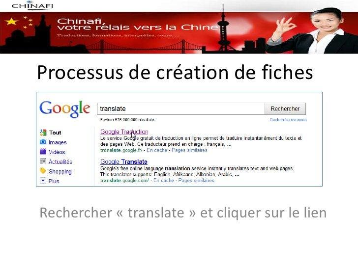 Processus de création de fichesRechercher « translate » et cliquer sur le lien