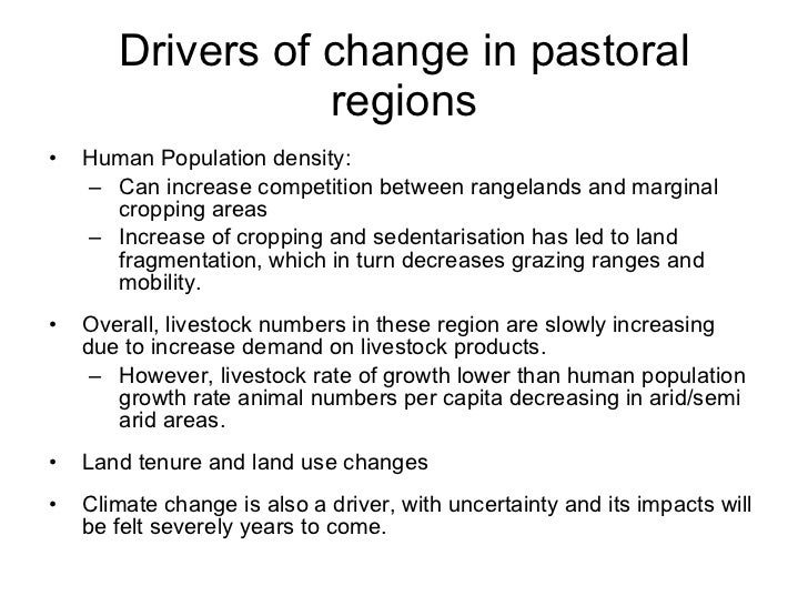 Consequences of the drivers of             change • Transformation of land ownership from common to   private property in ...