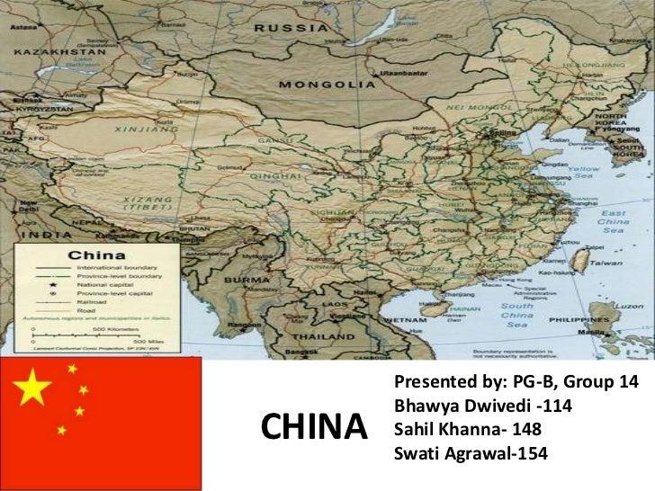Presented by: PG-B, Group 14        Bhawya Dwivedi -114CHINA   Sahil Khanna- 148        Swati Agrawal-154