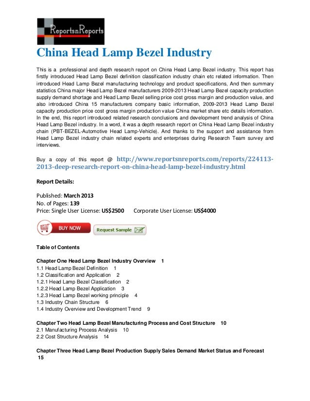 China Head Lamp Bezel IndustryThis is a professional and depth research report on China Head Lamp Bezel industry. This rep...