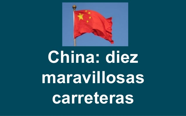 China: diez maravillosas carreteras