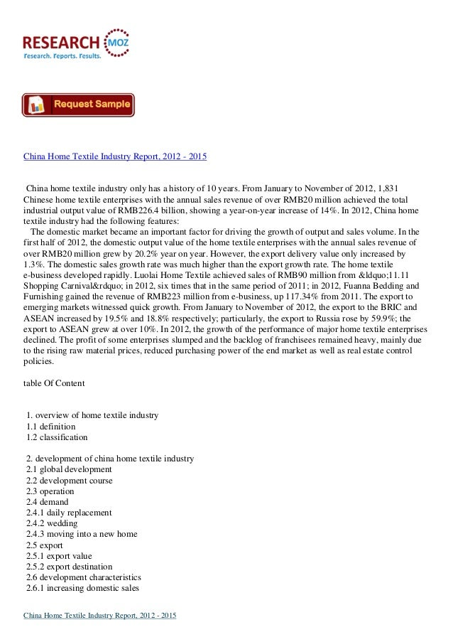 China Home Textile Industry Report, 2012 - 2015 China home textile industry only has a history of 10 years. From January t...
