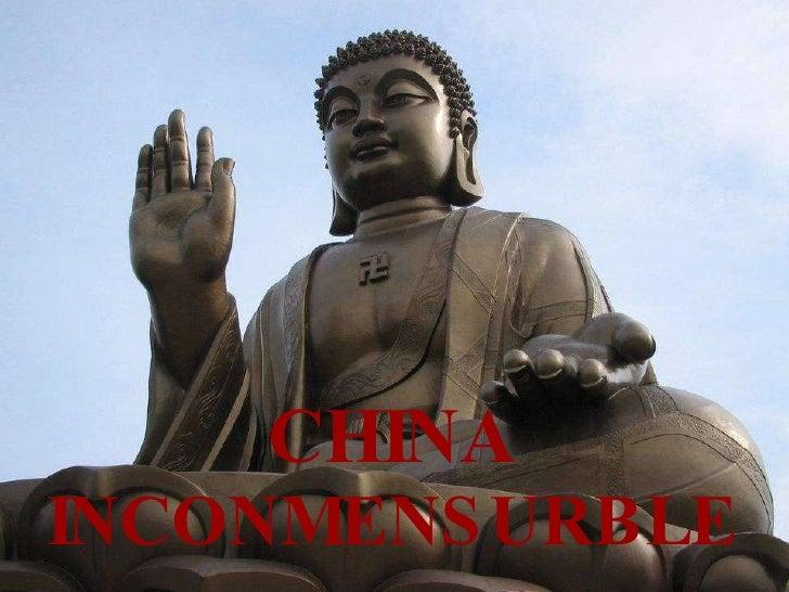 CHINA  INCONMENSURBLE