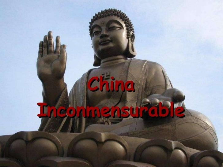China Inconmensurable