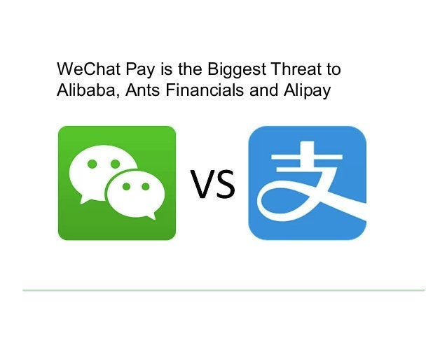 WeChat Pay is the Biggest Threat to Alibaba, Ants Financials and Alipay