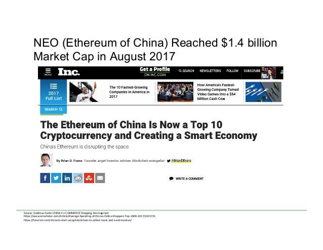 NEO (Ethereum of China) Reached $1.4 billion Market Cap in August 2017 Source:  Goldman  Sachs  CHINA  E  +  C...