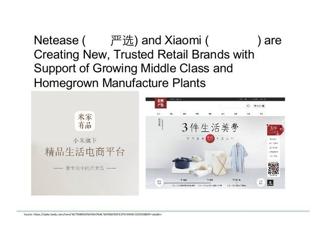 Netease (网易严选) and Xiaomi (米家有品) are Creating New, Trusted Retail Brands with Support of Growing Middle Class and Homegrow...