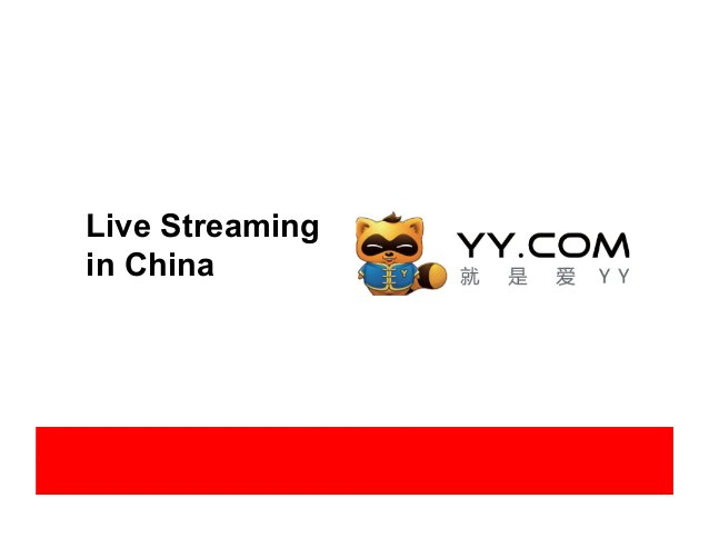 Live Streaming in China