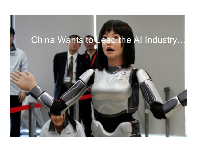 China Wants to Lead the AI Industry…