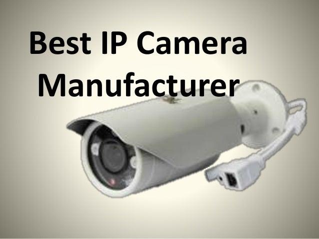 Best IP Camera Manufacturer