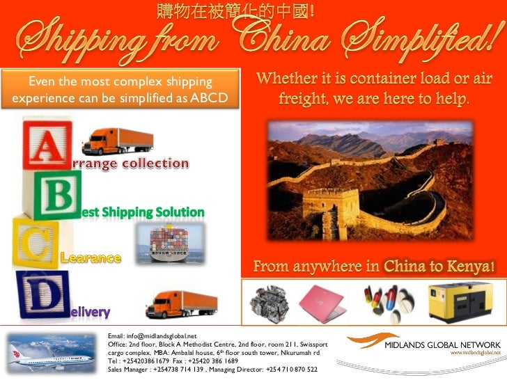 Even the most complex shippingexperience can be simplified as ABCD               Email: info@midlandsglobal.net           ...