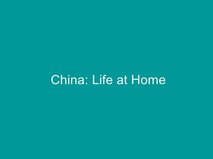 China: Life at Home
