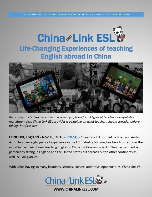 WWW.CHINALINKESL.COM CHINA LINK ESL'S 5 THINGS TO KNOW BEFORE BECOMING AN ESL TEACHER IN CHINA China Link ESL Life-Changin...
