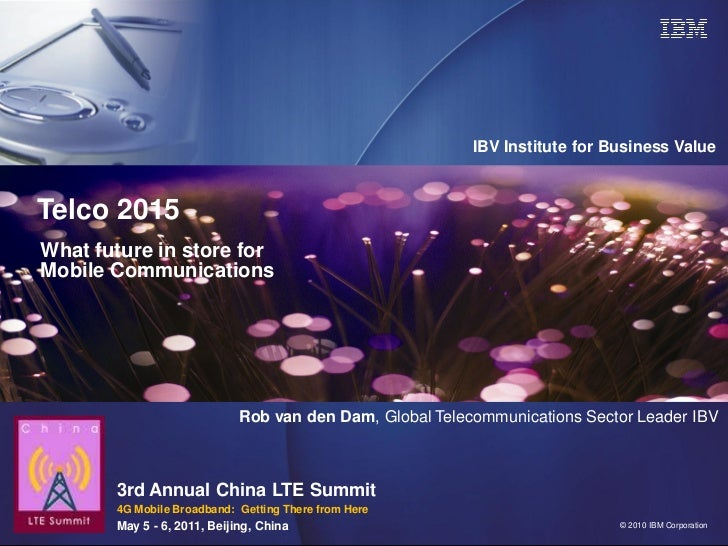 IBV Institute for Business ValueTelco 2015What future in store forMobile Communications                             Rob va...