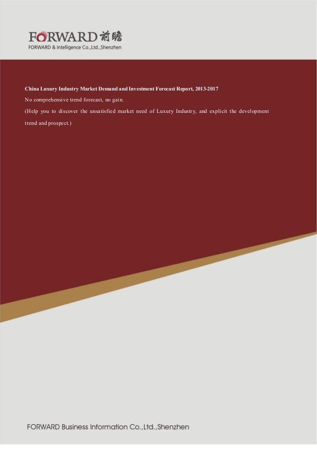 行业  紧固件制造  2011 版  China Luxury Industry Market Demand and Investment Forecast Report, 2013-2017 No comprehensive trend fo...