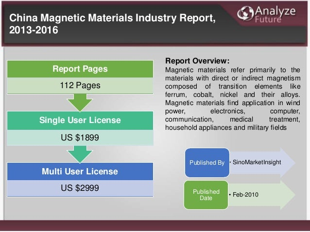 Multi User License US $2999 Single User License US $1899 Report Pages 112 Pages Report Overview: Magnetic materials refer ...