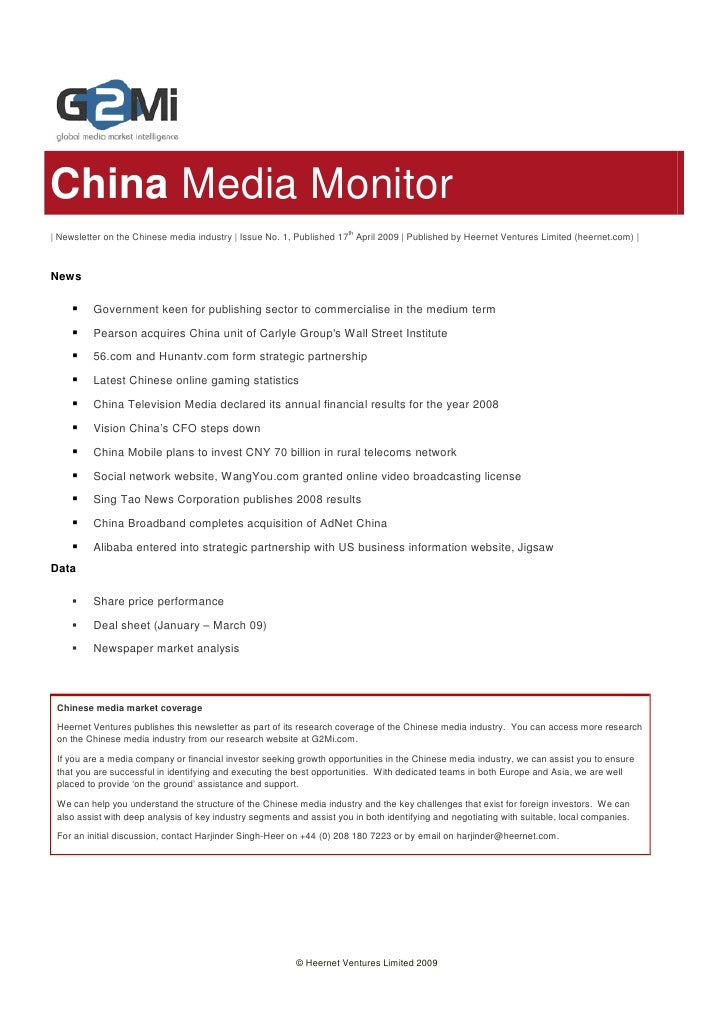 China Media Monitor | Newsletter on the Chinese media industry | Issue No. 1, Published 17th April 2009 | Published by Hee...