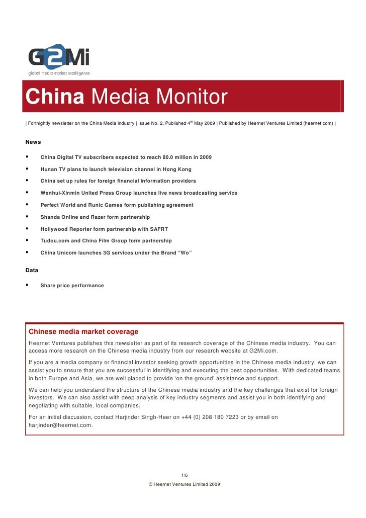 China Media Monitor | Fortnightly newsletter on the China Media industry | Issue No. 2, Published 4th May 2009 | Published...
