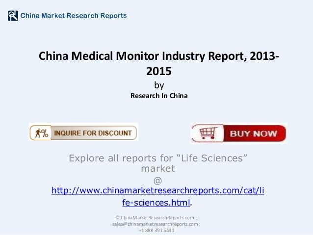 """China Medical Monitor Industry Report, 20132015 by Research In China  Explore all reports for """"Life Sciences"""" market @  ht..."""