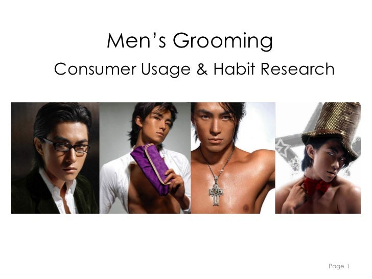 Page  2010/04 Men's Grooming Men's Grooming Consumer   Usage & Habit Research