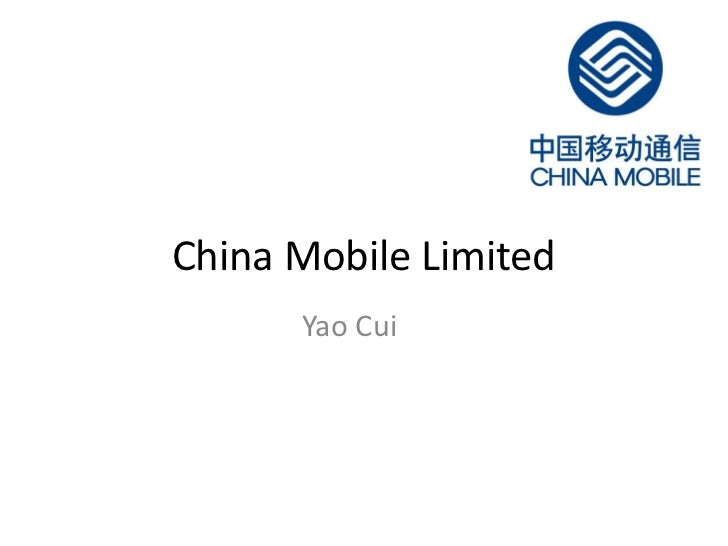 China Mobile Limited<br />Yao Cui <br />