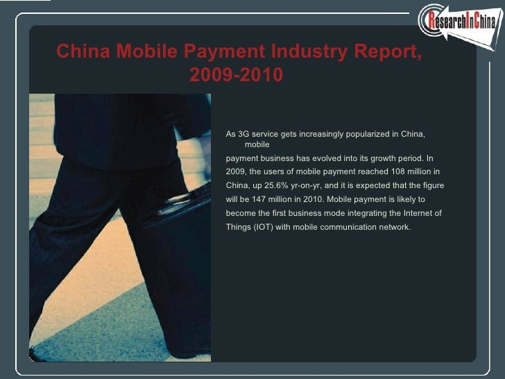 <ul><li>As 3G service gets increasingly popularized in China, mobile  </li></ul><ul><li>payment business has evolved into ...