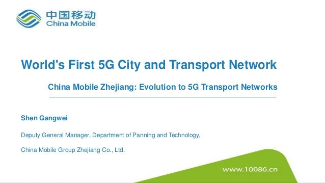 China Mobile Zhejiang: Evolution to 5G Transport Networks