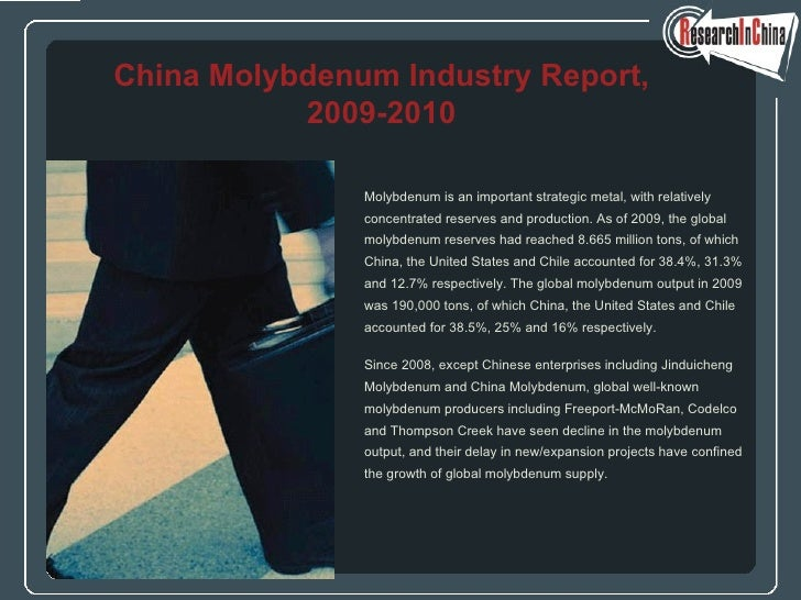 Molybdenum is an important strategic metal, with relatively concentrated reserves and production. As of 2009, the global m...