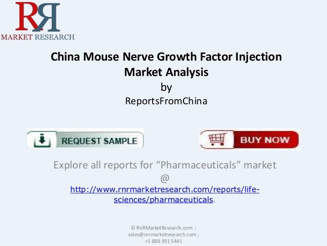 """China Mouse Nerve Growth Factor Injection Market Analysis by ReportsFromChina  Explore all reports for """"Pharmaceuticals"""" m..."""