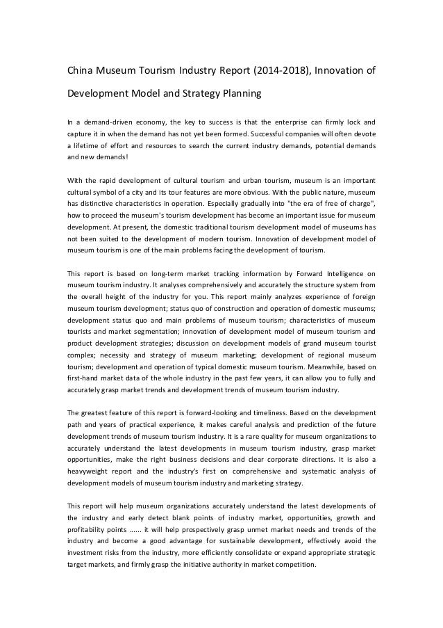 China Museum Tourism Industry Report (2014-2018), Innovation of Development Model and Strategy Planning In a demand-driven...