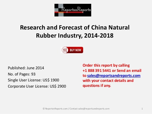 global and china natural rubber industry Dublin --(business wire) the global natural rubber market analysis & trends - industry forecast to 2027 report has been added to.