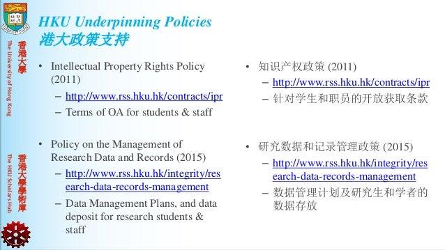 TheUniversityofHongKongTheHKUScholarsHub 香 港 大 學 香 港 大 學 學 術 庫 • Intellectual Property Rights Policy (2011) – http://www.r...