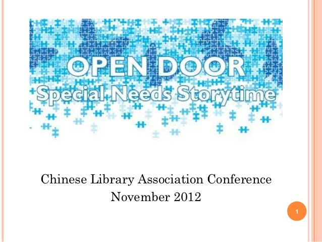 Chinese Library Association Conference           November 2012                                         1