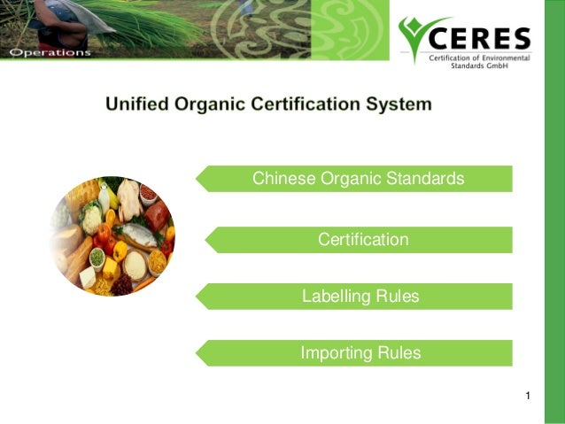 1 Chinese Organic Standards Labelling Rules Certification Importing Rules