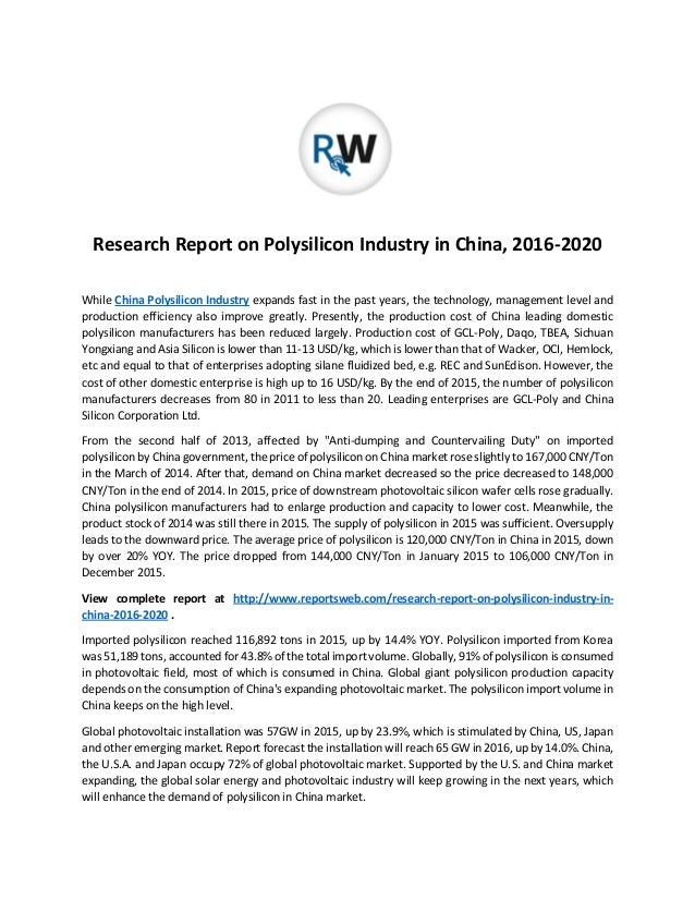 Research Report on Polysilicon Industry in China, 2016-2020 While China Polysilicon Industry expands fast in the past year...