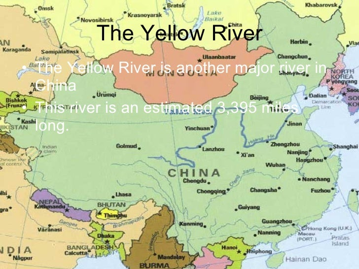 The Yellow River <ul><li>The Yellow River is another major river in China </li></ul><ul><li>This river is an estimated 3,3...