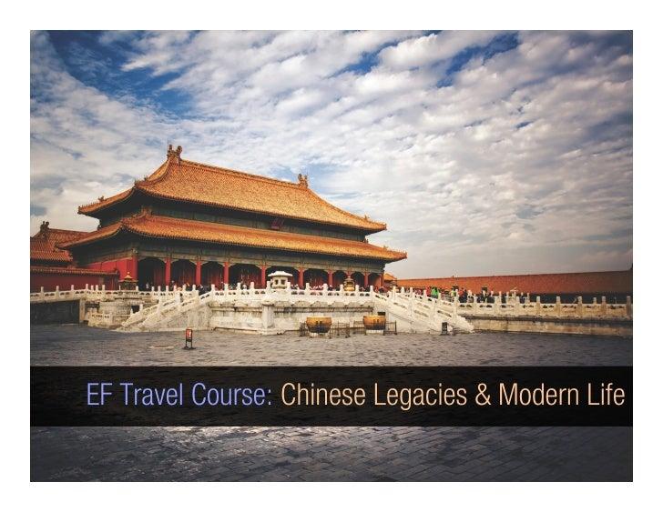 EF Travel Course: Chinese Legacies & Modern Life