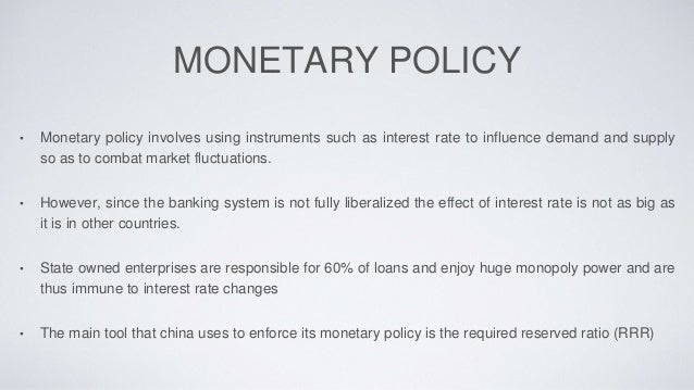 monetary policy in china Monetary theory from a chinese historical perspective we discuss monetary thought in ancient china from the perspective of monetary policy was one body.