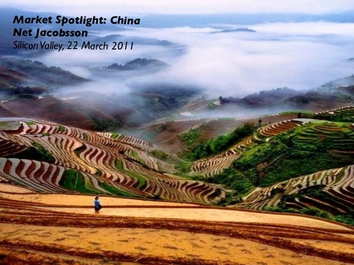 Market Spotlight: ChinaNet JacobssonSilicon Valley, 22 March 2011