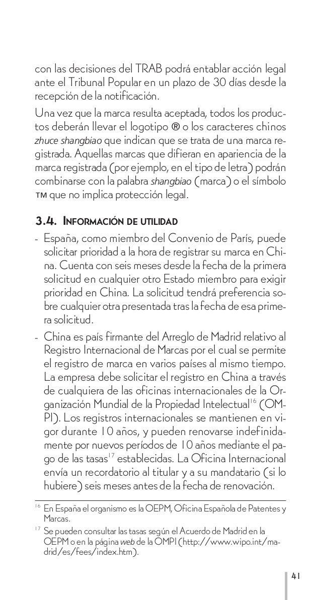 A partir de la fecha del registro internacional, la protec-         ción de la marca en China es la misma que si la solici...