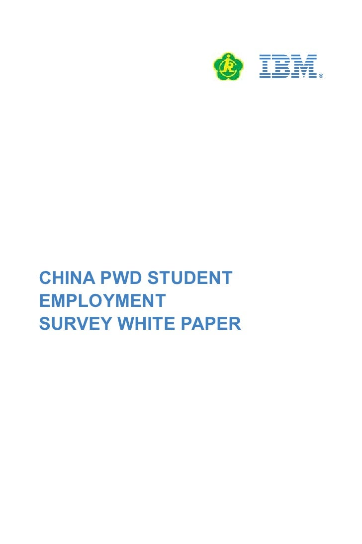 CHINA PWD STUDENT EMPLOYMENT SURVEY WHITE PAPER