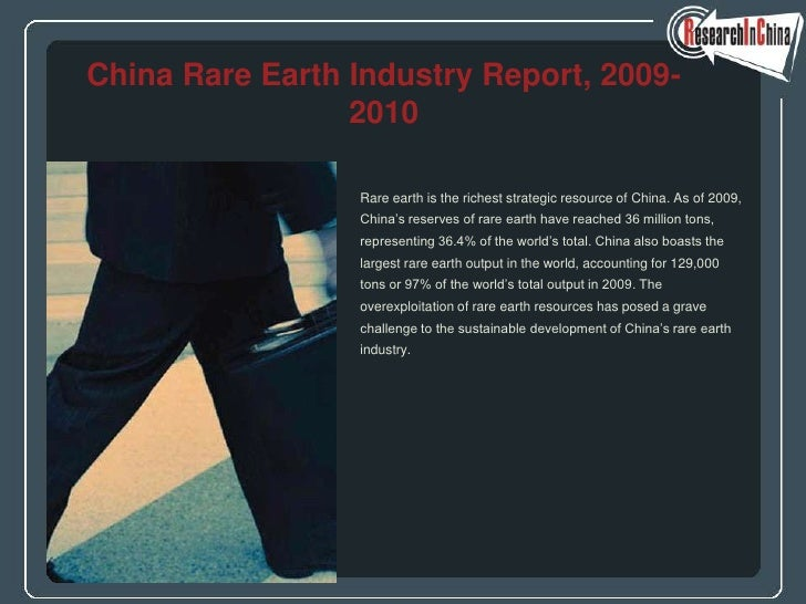 China Rare Earth Industry Report, 2009-                  2010                   Rare earth is the richest strategic resour...