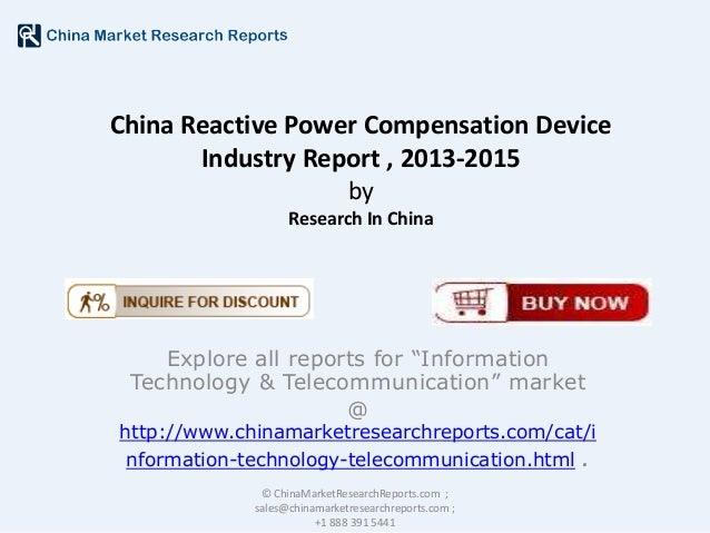 """China Reactive Power Compensation Device Industry Report , 2013-2015 by Research In China  Explore all reports for """"Inform..."""