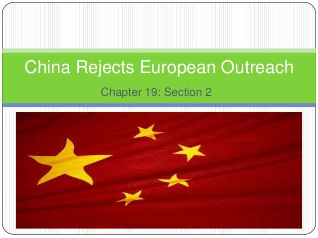 China Rejects European Outreach Chapter 19: Section 2