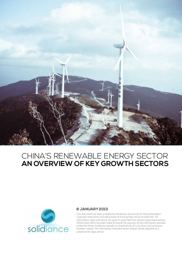 China's Renewable Energy SectorAn Overview of Key Growth Sectors            8 January 2013            This document has be...