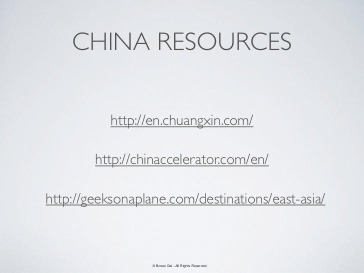 CHINA RESOURCES           http://en.chuangxin.com/        http://chinaccelerator.com/en/http://geeksonaplane.com/destinati...