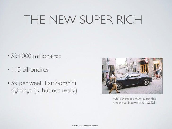 THE NEW SUPER RICH• 534,000   millionaires• 115   billionaires• 5x per week, Lamborghini sightings (jk, but not really)   ...